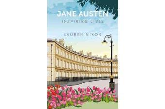 Jane Austen - Inspiring Lives