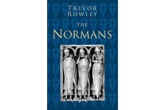 The Normans - Classic Histories Series