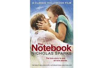 The Notebook - The love story to end all love stories
