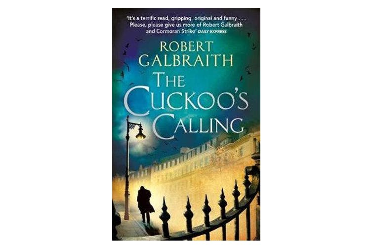 The Cuckoo's Calling - Cormoran Strike Book 1