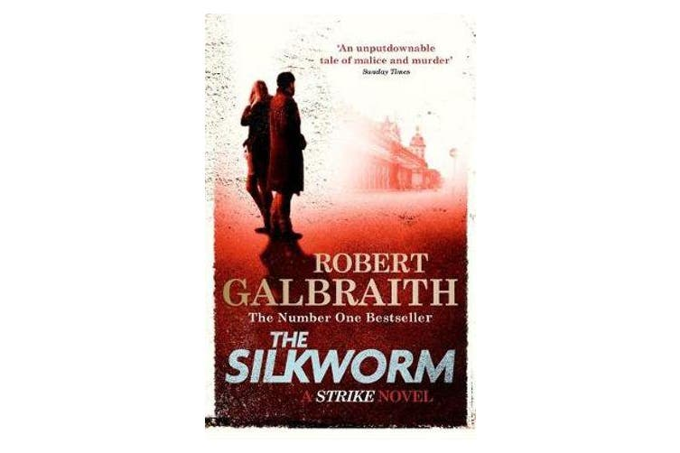 The Silkworm - Cormoran Strike Book 2