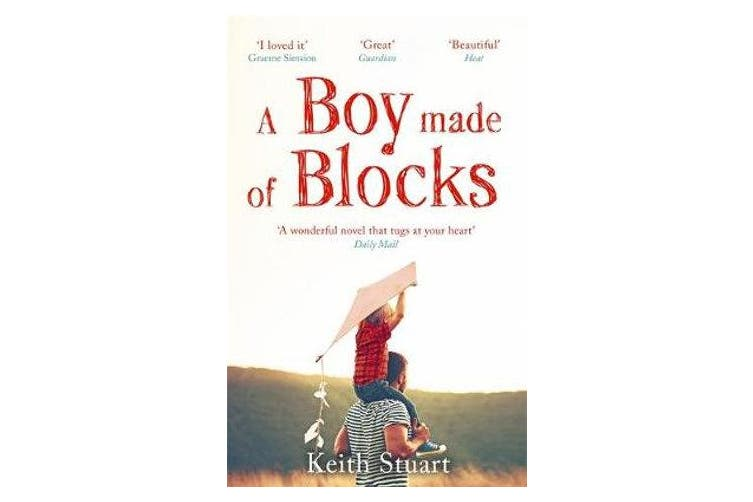 A Boy Made of Blocks - The most uplifting novel of the year