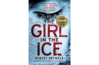 The Girl in the Ice - A gripping serial killer thriller