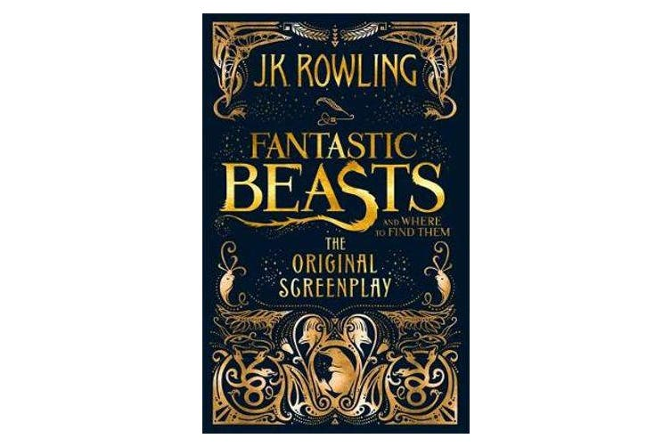 Fantastic Beasts and Where to Find Them - The Original Screenplay