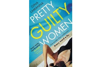 Pretty Guilty Women - The twisty, most addictive thriller from the USA Today bestselling author