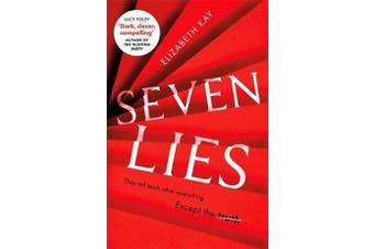 Seven Lies - The most addictive, page-turning thriller of 2020
