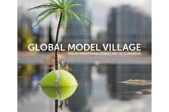 The Global Model Village - The International Street Art of Slinkachu