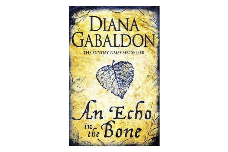 An Echo in the Bone - Outlander Novel 7