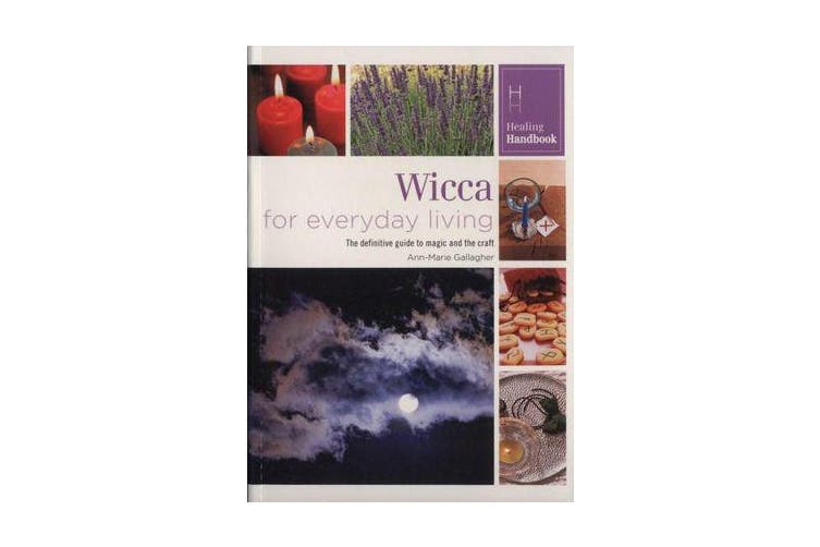 Healing Handbooks - Wicca for Everyday Living
