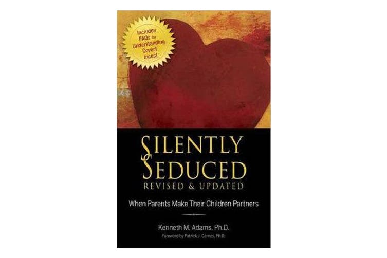 Silently Seduced - When Parents Make Their Children Partners