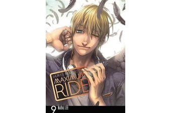 MAXIMUM RIDE - THE MANGA, VOL. 9