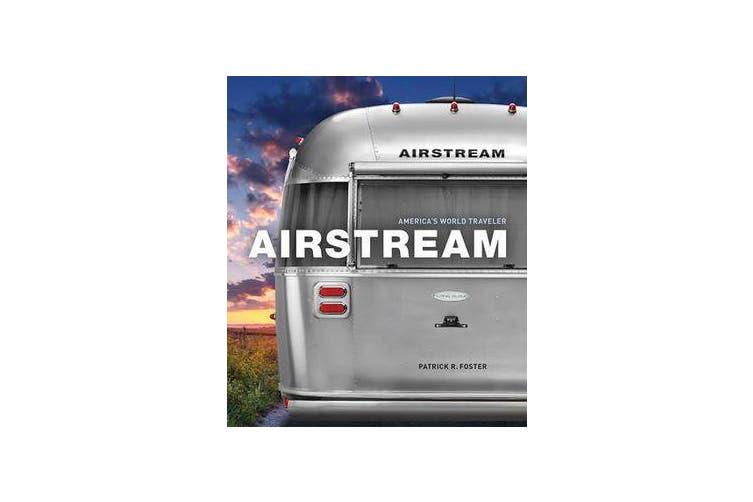 Airstream - America's World Traveler
