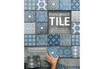 Handmade Tile - Design, Create, and Install Custom Tiles