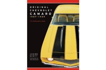 Original Chevrolet Camaro 1967-1969 - The Restoration Guide