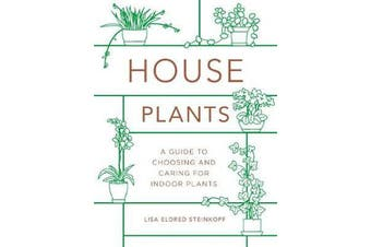 Houseplants (mini) - A Guide to Choosing and Caring for Indoor Plants