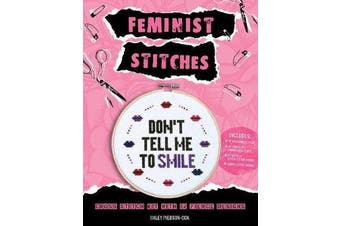 "Feminist Stitches - Cross Stitch Kit with 12 Fierce Designs - Includes: 6"" Embroidery Hoop, 10 Skeins of Embroidery Floss, 2 Pieces of Cross Stitch Fabric, Cross Stitch Needle"