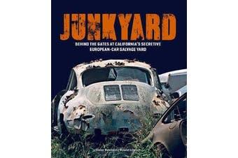 Junkyard - Behind the Gates at California's Secretive European-Car Salvage Yard