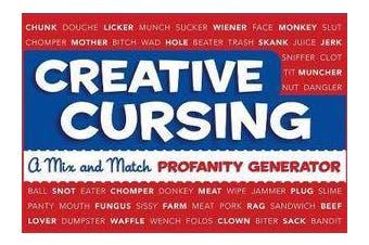 Creative Cursing - A Mix 'n' Match Profanity Generator