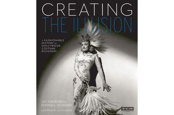 Creating the Illusion (Turner Classic Movies) - A Fashionable History of Hollywood Costume Designers