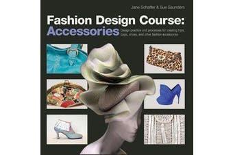 Fashion Design Course - Accessories