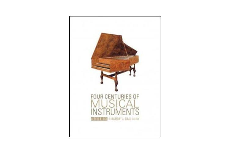 Four Centuries of Musical Instruments