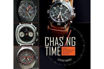 Chasing Time - Vintage Wrsitwatches for the Discerning Collector