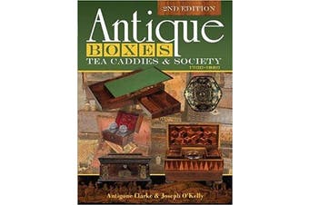 Antique Boxes, Tea Caddies and Society - 1700-1880