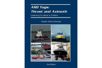 ASD Tugs - Thrust and Azimuth: Learning to Drive A Zdrive