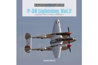 P-38 Lightning Vol. 2 - Lockheed's P-38J to P-38M in World War II