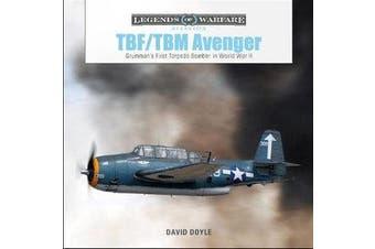 TBF/TBM Avenger - Grumman's First Torpedo Bomber in World War II