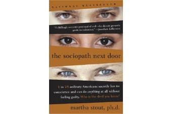 The Sociopath Next Door - The Ruthless Versus the Rest of Us
