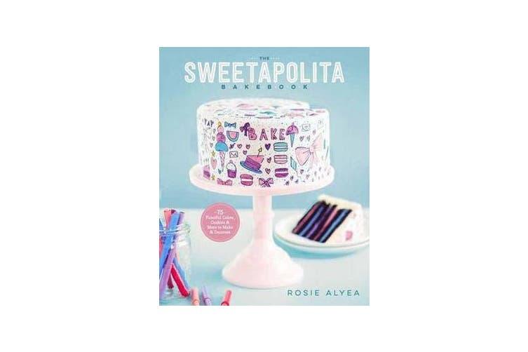 The Sweetapolita Bakebook