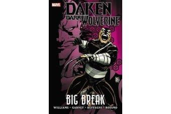 Daken - Dark Wolverine: Big Break