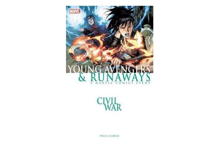 Civil War - Young Avengers & Runaways (new Printing)