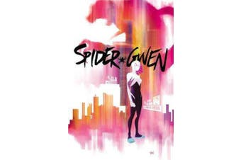 Spider-gwen Vol. 1 - Greater Power