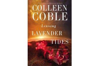 Leaving Lavender Tides - A Lavender Tides Novella