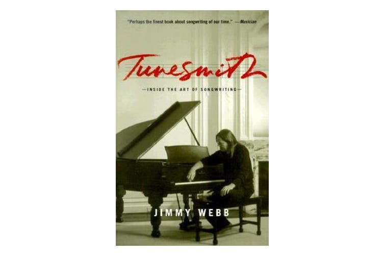 Tunesmith - Inside the Art of Songwriting