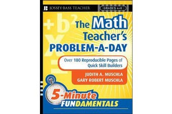 The Math Teacher's Problem-a-Day, Grades 4-8 - Over 180 Reproducible Pages of Quick Skill Builders