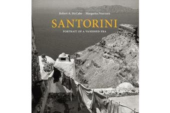 Santorini - Portrait of a Vanished Era