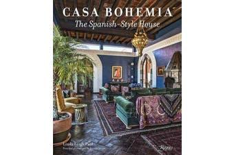 Casa Bohemia - The Spanish-Style House