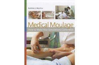 Medical Moulage 1e