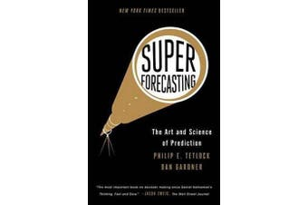 Superforecasting - The Art and Science of Prediction