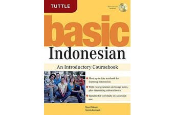 Basic Indonesian - An Introductory Coursebook (MP3 Audio CD Included)