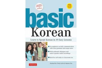 Basic Korean: Companion Online Audio and Dictionary - Learn to Speak Korean in 19 Easy Lessons