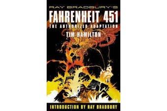 Ray Bradbury's Fahrenheit 451 - The Authorized Adaptation