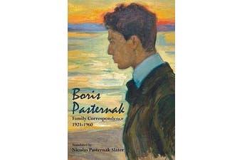 Boris Pasternak - Family Correspondence, 1921-1960