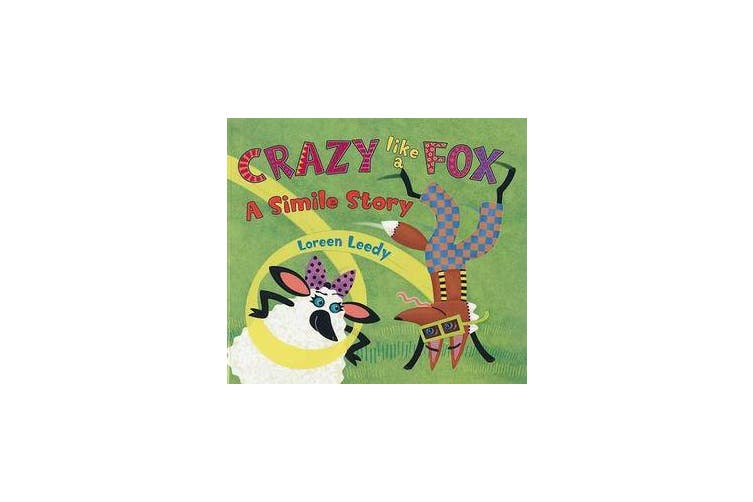 Crazy Like a Fox - A Simile Story