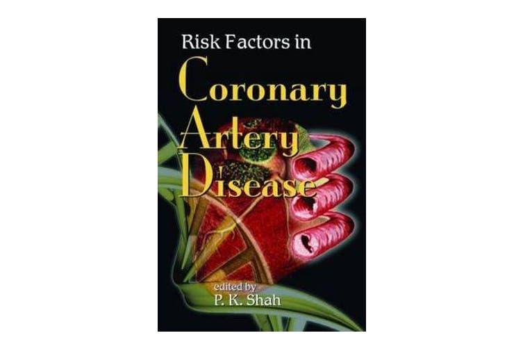 Risk Factors in Coronary Artery Disease