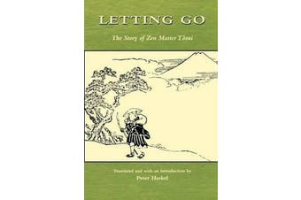 Letting Go - The Story of Zen Master Tosui