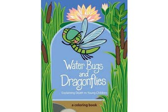 Water Bugs and Dragonflies - Explaining Death to Young Children